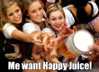 me want happy juice