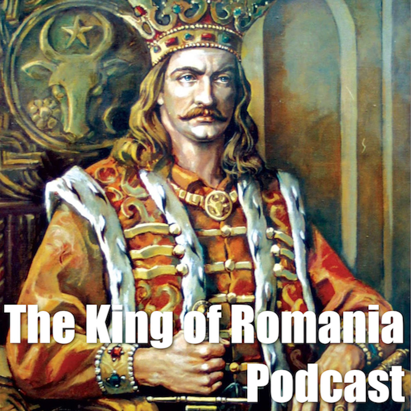 The King of Romania Podcast